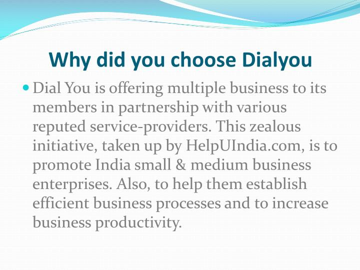 Why did you choose dialyou