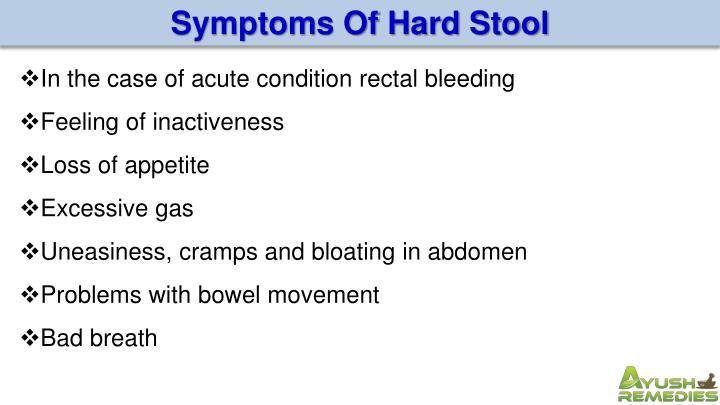 Symptoms Of Hard Stool