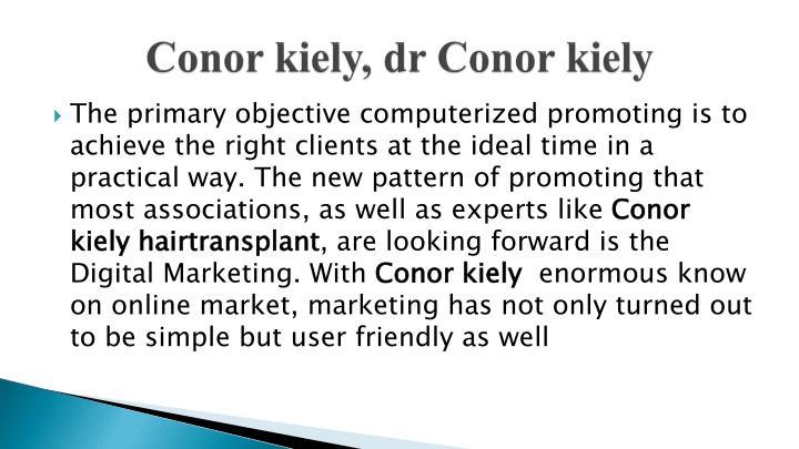 Conor kiely dr conor kiely
