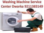 washing machine service center dwarka 9211383149