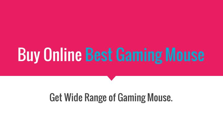 Buy online best gaming mouse