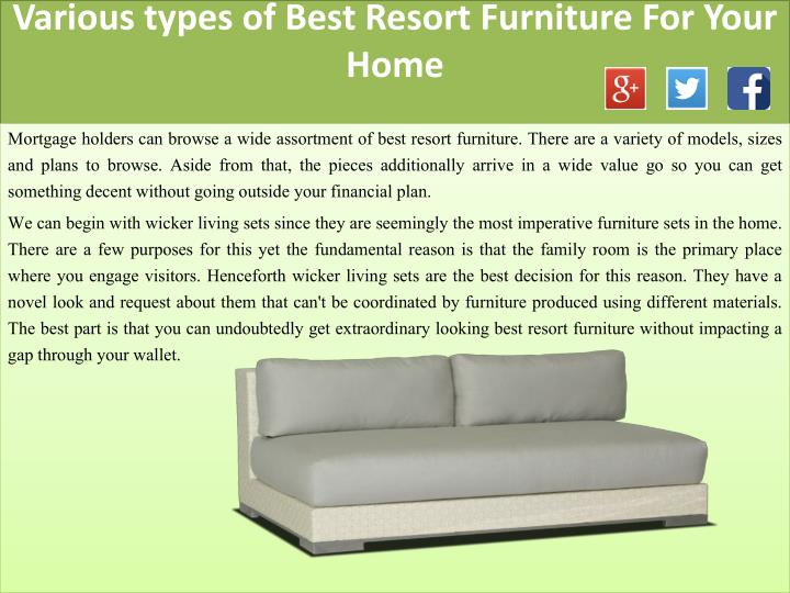 Various types of best resort furniture for your home1