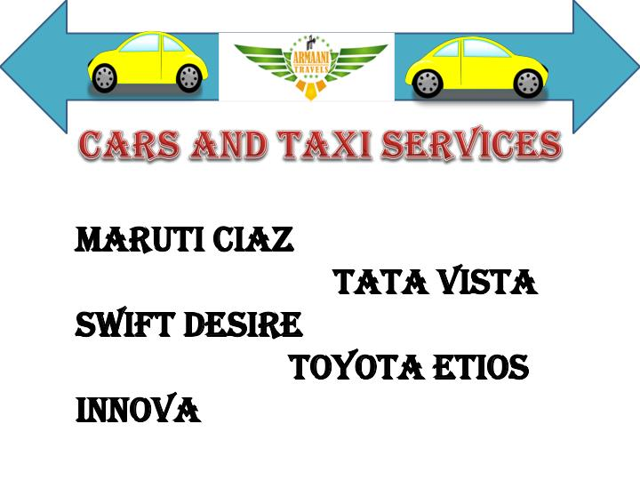 CARS AND TAXI SERVICES