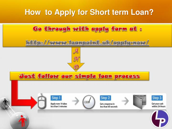 How  to Apply for Short term Loan?