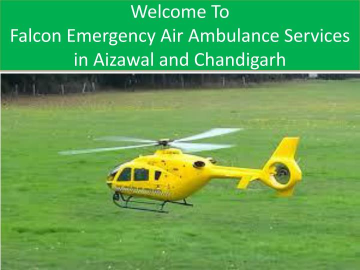 Welcome to falcon emergency air ambulance services in aizawal and chandigarh