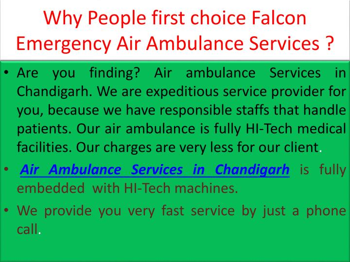 Why People first choice Falcon Emergency Air Ambulance Services ?