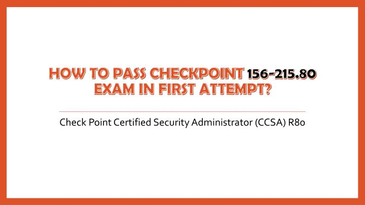 Check Point Certified Security Administrator (CCSA) R80
