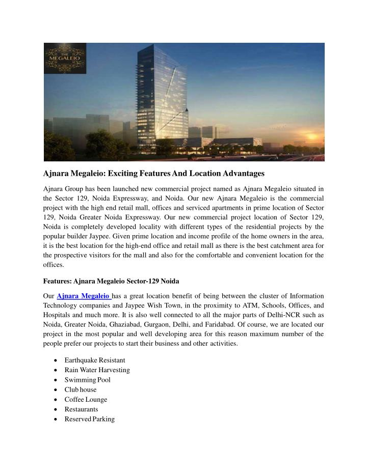 Ajnara Megaleio: Exciting Features And Location