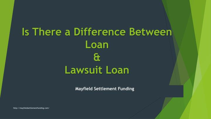 is there a difference between loan lawsuit loan n.