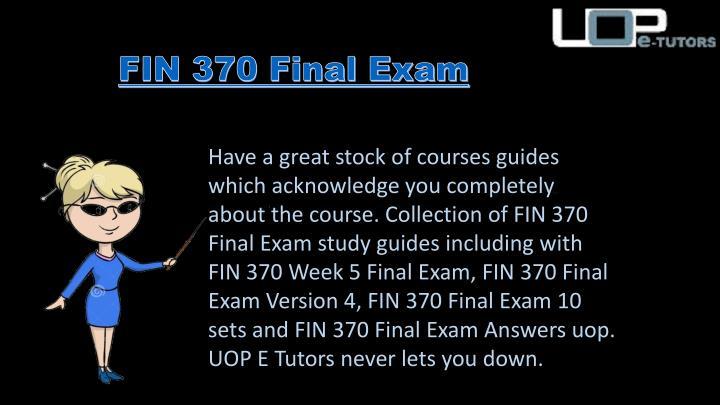 uop fin 370 final exam