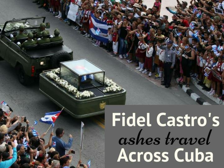 fidel castro s fiery remains traverse cuba n.