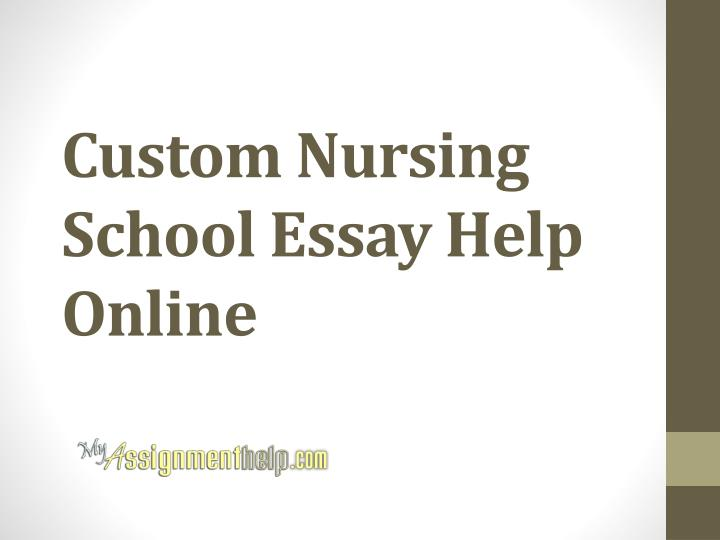 Nursing school essay help
