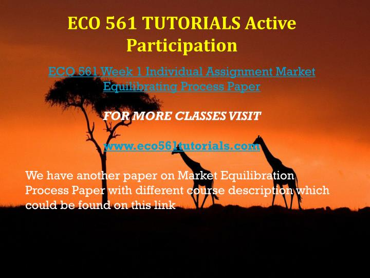 market equilibrating process paper and presentation eco 561 Equilibration is the process of moving between two equilibrium points as a result of some change in supply or demand understanding how market equilibrium is sought following such a change is essential for business managers.