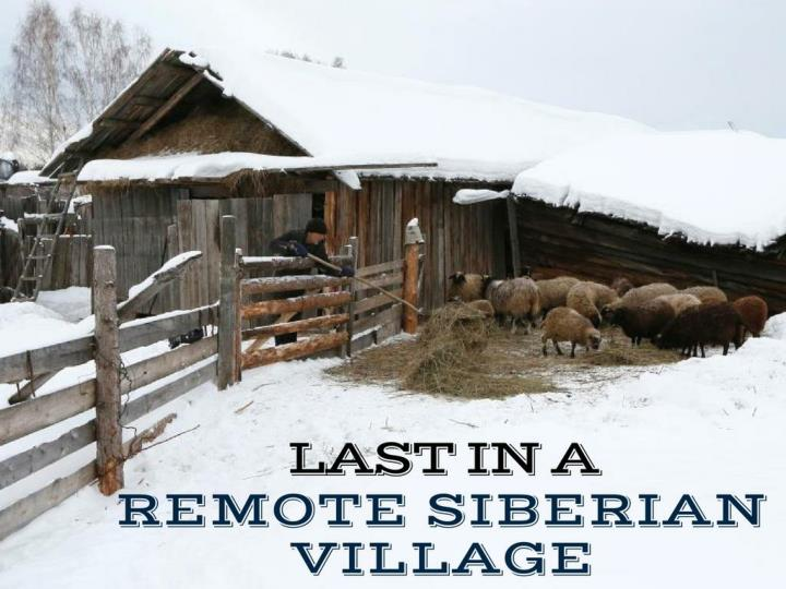 toward the end in a remote siberian village n.