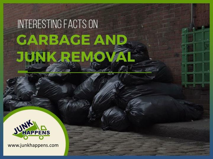 interesting facts on garbage and junk removal n.