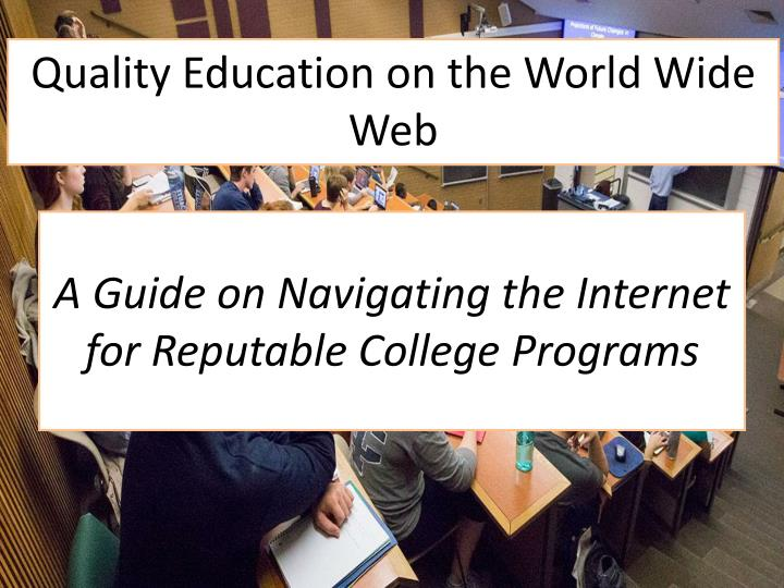 a guide on navigating the internet for reputable college programs n.