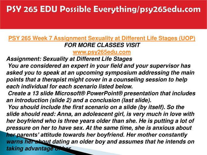 psy265 sexuality at different life stages essay Essay writing service human sexuality - assignment example nobody downloaded yet sexuality at different life stages.