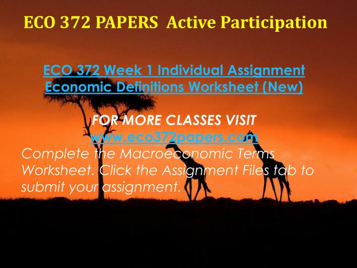 eco 372 week 4 paper Learning team paper eco 372 week 4 do you need help with your school  visit wwwlindashelpcom to learn about the great services i offer for.