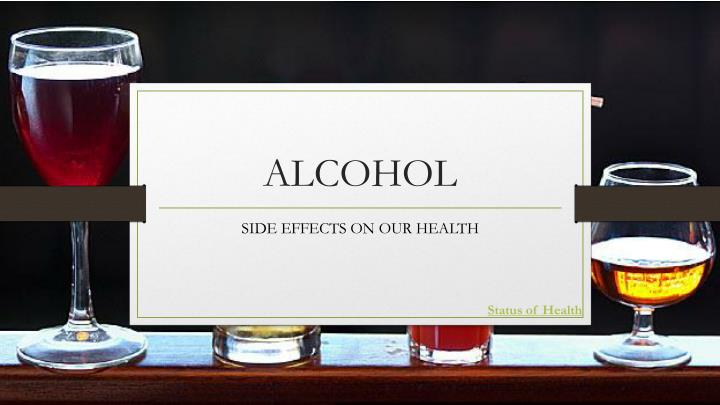 compare the effectiveness of alcohol in