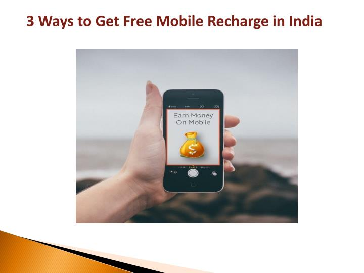 3 Ways to Get Free Mobile Recharge in India