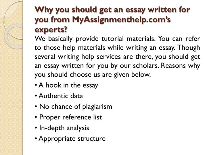get essay written for you uk Looking for a professional essay writer we write academic essays, term papers and theses, as well as business plans, articles and much more there are many students who don't like writing because they think they don't have the skill required to write well or they get frustrated and don't want to do it.