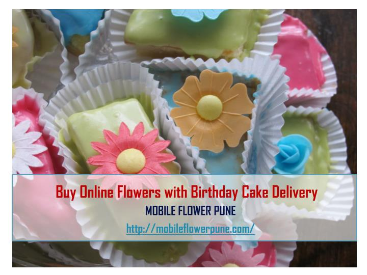 Magnificent Ppt Buy Online Flowers With Birthday Cake Delivery Powerpoint Funny Birthday Cards Online Aboleapandamsfinfo