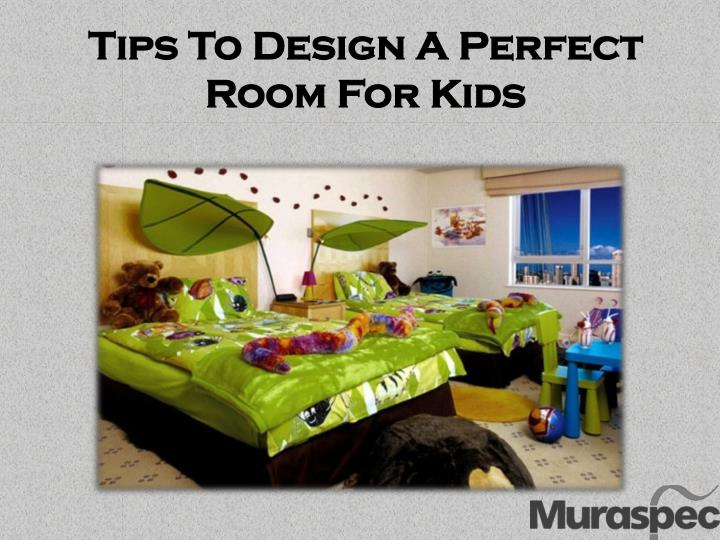 Tips for the Perfect Room