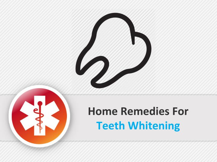 home remedies for teeth whitening n.