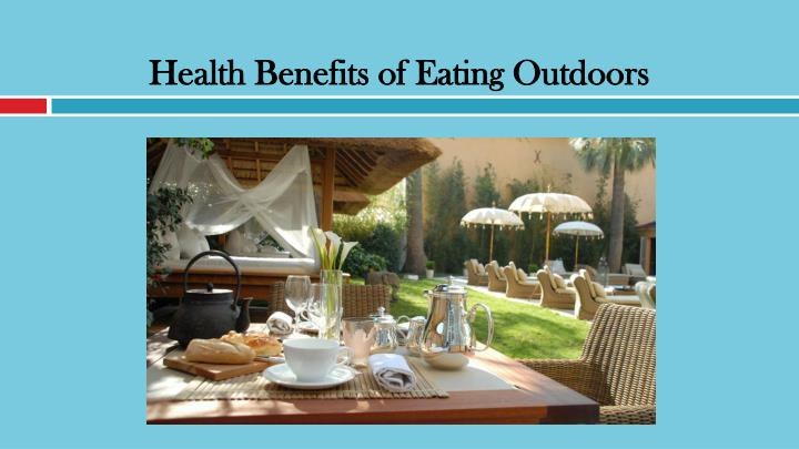 health benefits of eating outdoors n.