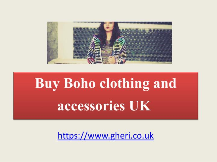 c8569246882 PPT - Buy Boho Clothing And Accessories UK PowerPoint Presentation ...