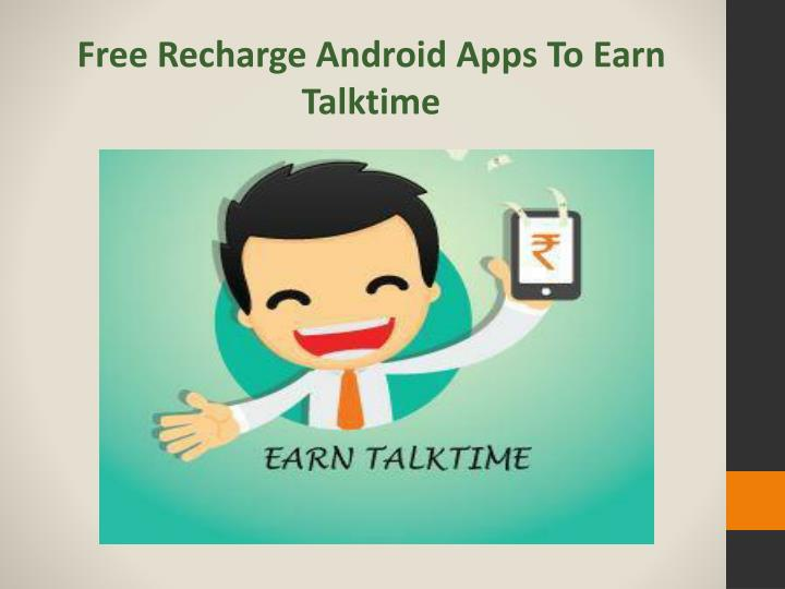 Free Recharge Android Apps To Earn