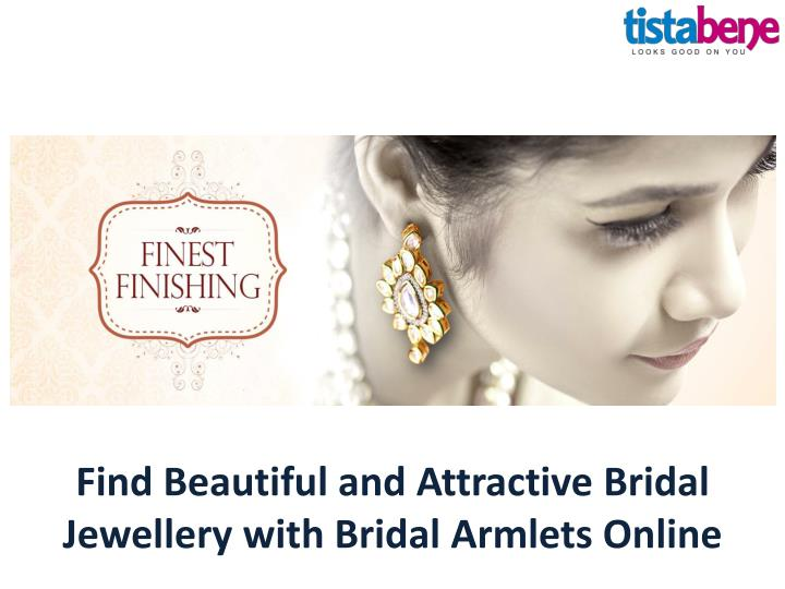 find beautiful and attractive bridal jewellery with bridal armlets online n.