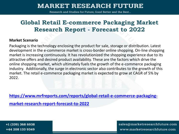 global retail e commerce packaging market research report forecast to 2022 n.