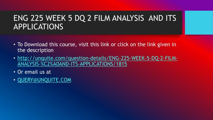 eng 225 week 2 Eng 225 week 2 one of the most beloved fantasy movies of all times that holds a special place within many people's hearts week 2 assignment assignment – genre theory eng 225 week 2 paper the movie i will write about is the the purge anarchy eng 225.