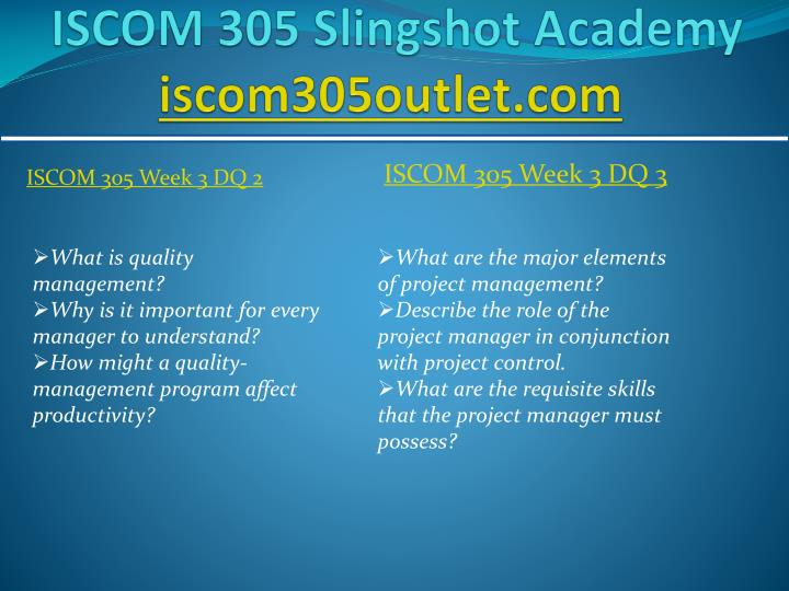 team b iscom 305 week 4 Iscom 305 case problem 16 2 wheres my cart the company has assembled a team of employees with degrees in architecture iscom 305 week 4 dq 3.