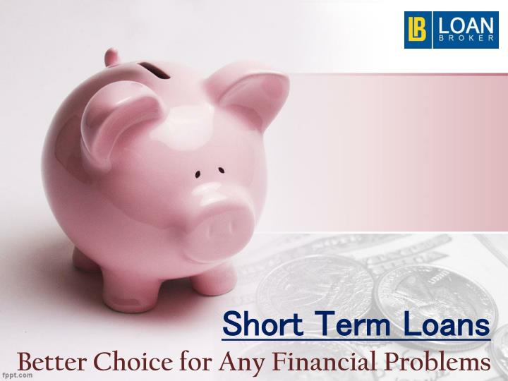 better choice for any financial problems n.