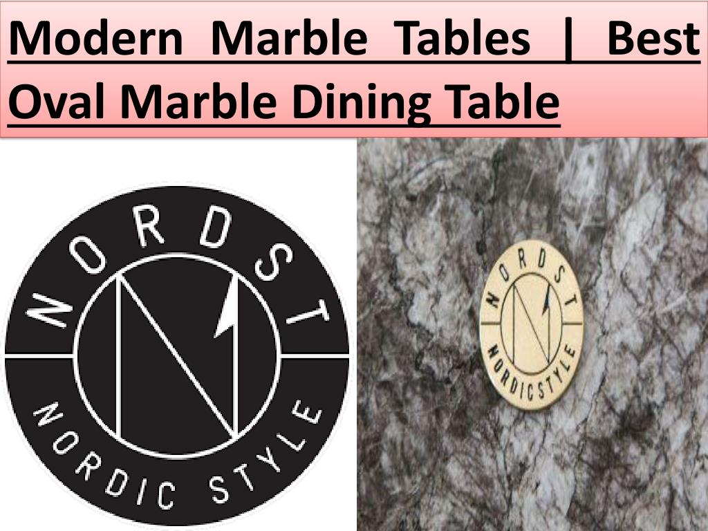 Ppt Modern Marble Tables Best Oval Marble Dining Table Powerpoint Presentation Id 7468600