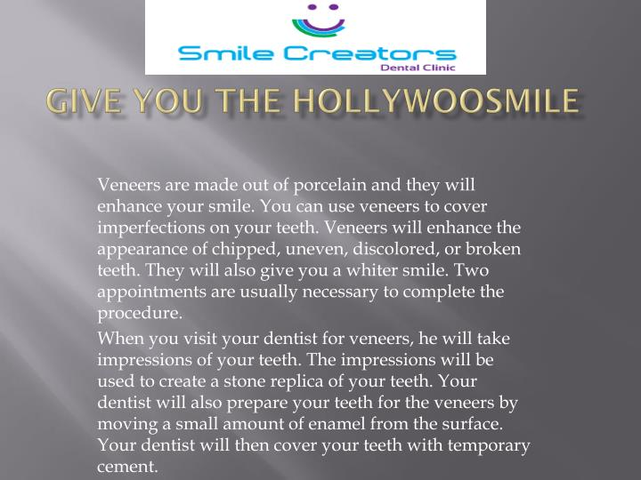 give you the hollywoosmile n.