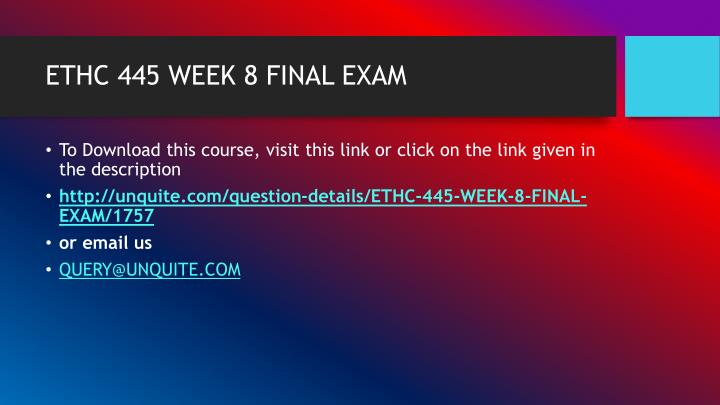 ethc 445 quiz Read this essay on devry ethc 445 quiz week 6 –latest come browse our large digital warehouse of free sample essays get the knowledge you need in order to pass your classes and more only at termpaperwarehousecom.