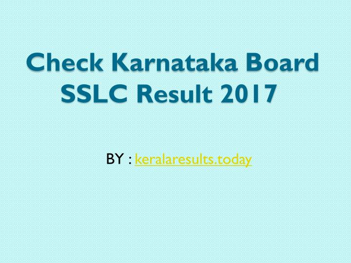 check karnataka board sslc result 2017 n.