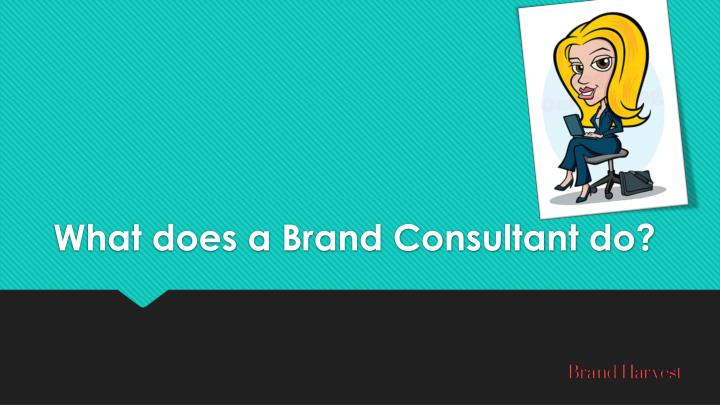 what does a brand consultant do n.