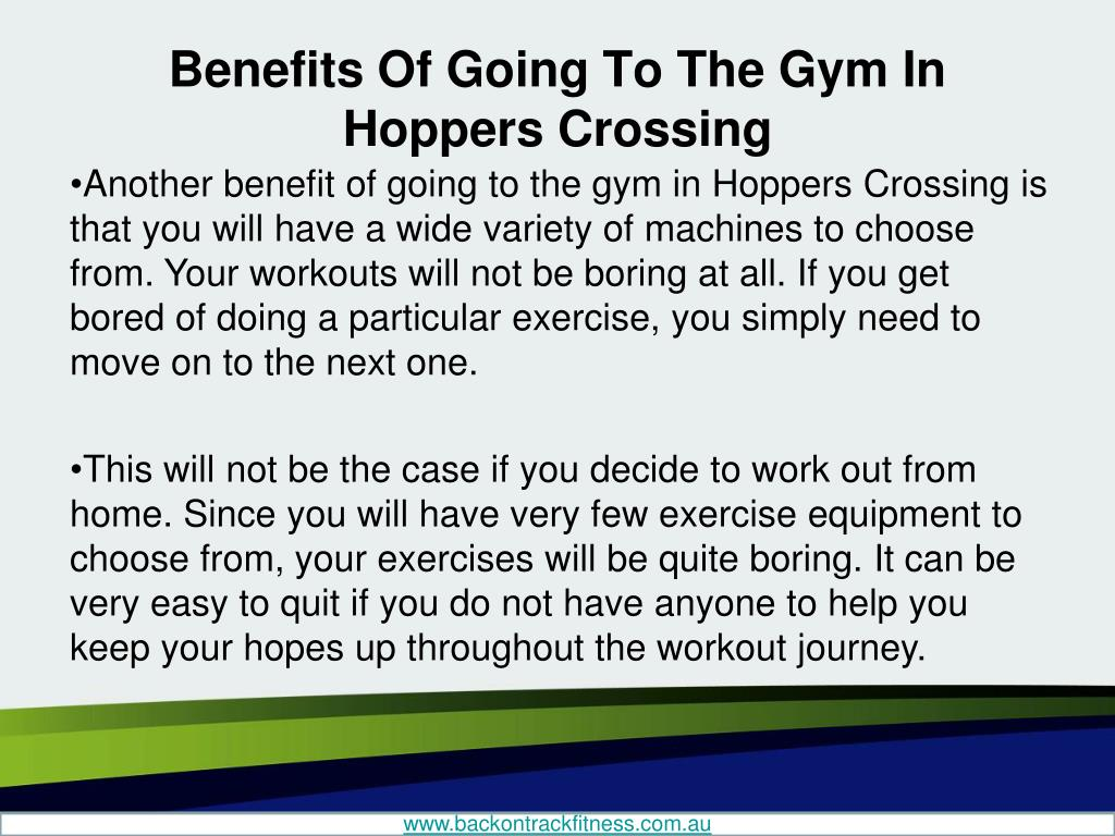 PPT - Benefits Of Going To The Gym In Hoppers Crossing