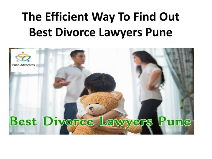 the efficient way to find out best divorce lawyers pune n.