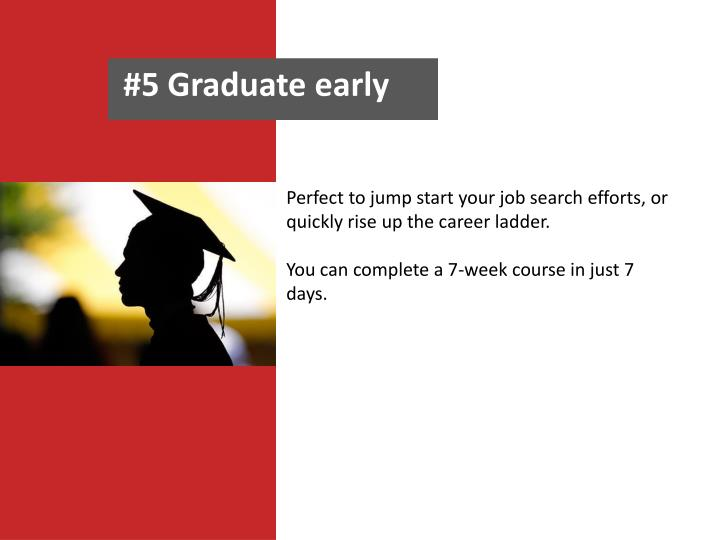 graduate early