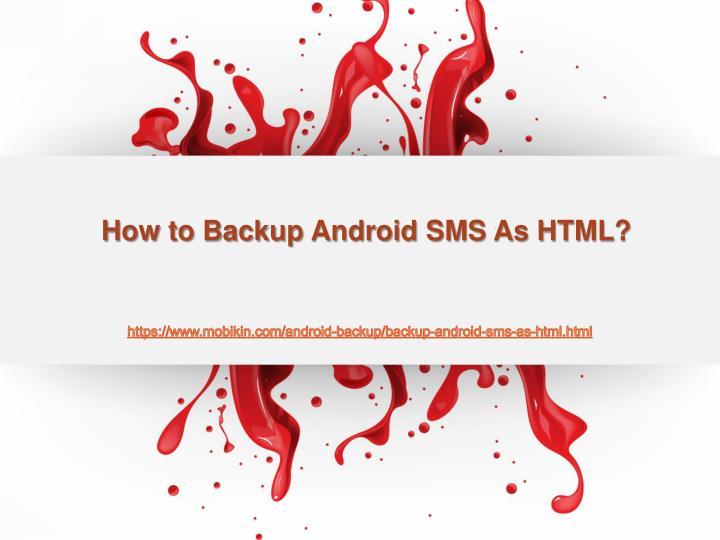 how to backup android sms as html n.