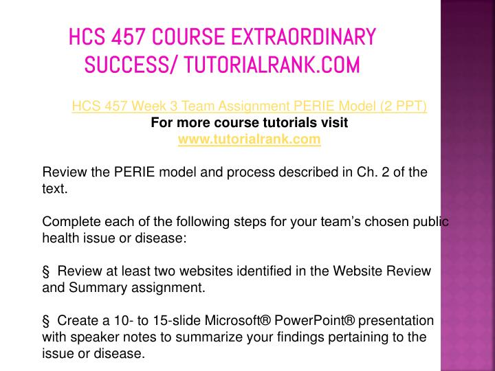 hcs457 website review Hcs457 complete course hcs457 week-3 perie model review the perie model and process review at least two websites identified in the website review and.