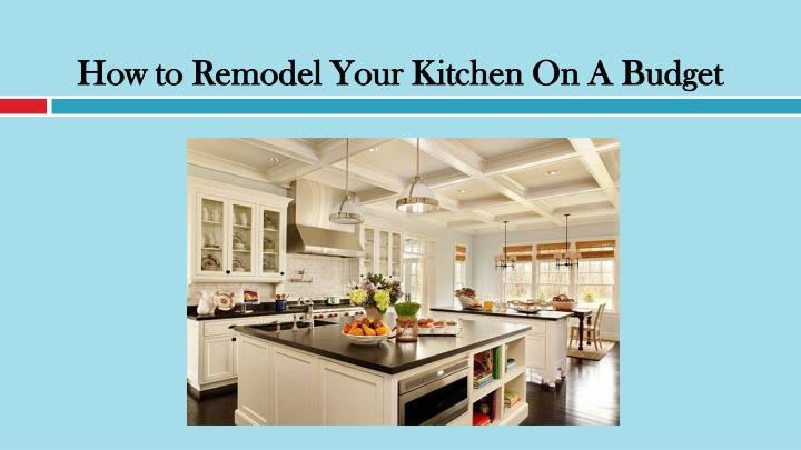 how to remodel your kitchen on a budget n.