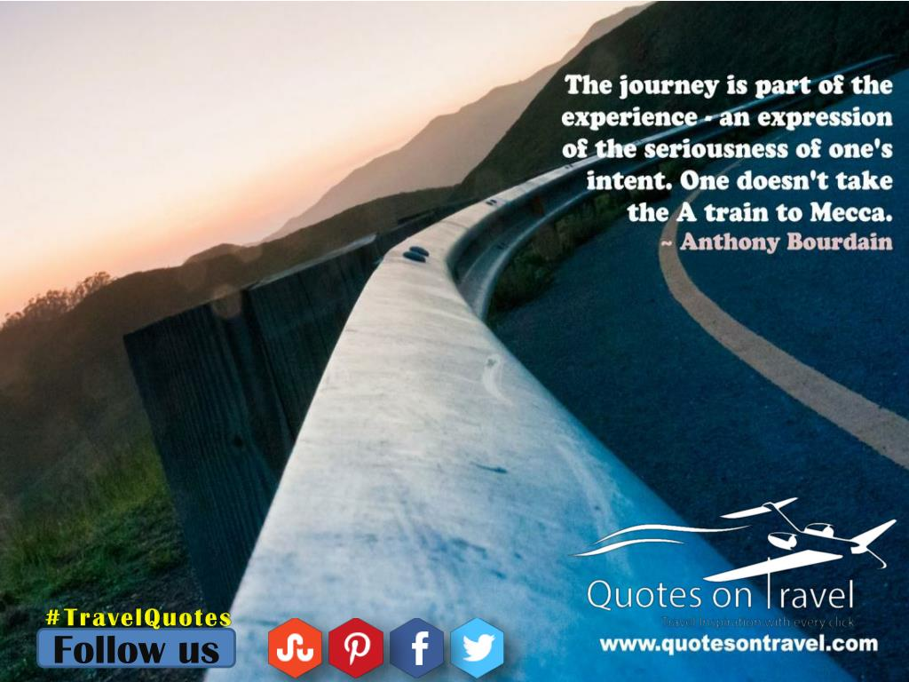 Ppt Online Travel Quotes By Anthony Bourdain Quotesontravel