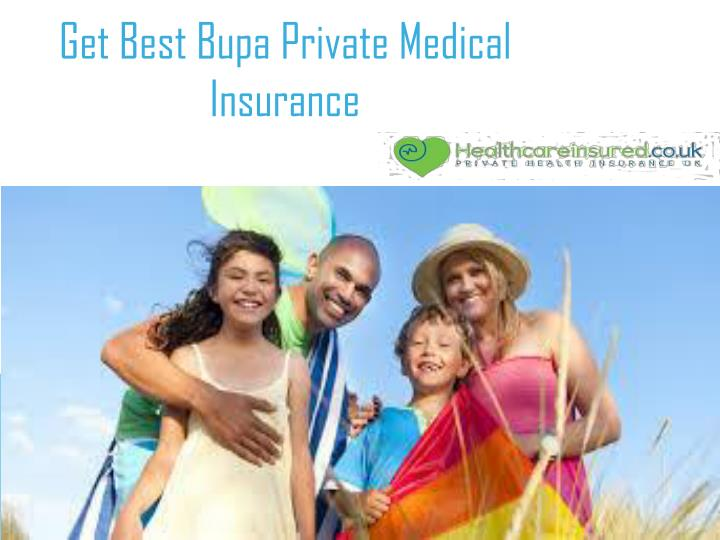 get best bupa private medical insurance n.