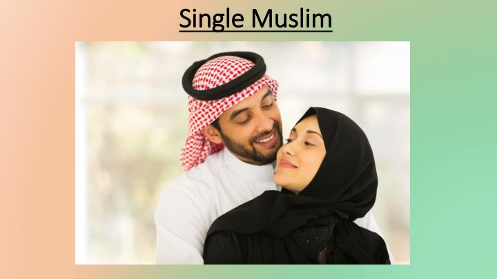 parlin muslim singles Helahel is the only free modern muslim matrimonial site which holds truly traditional values view profiles of single muslims searching for marriage on our matrimonial match-making site follow islamic traditions with helahel and meet a partner for life.